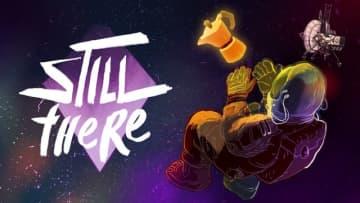 遠い宇宙で本当の自分を見つけるSci-Fiアドベンチャー『Still There』配信日決定!