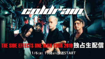 ニコニコ生放送『【coldrain】THE SIDE EFFECTS ONE MAN TOUR 2019』独占生配信