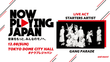 ギャンパレ、<NOW PLAYING JAPAN LIVE vol.4>出演決定!