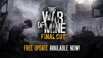 『This War of Mine』発売5周年!無料コンテンツアップデート「Final Cut」配信開始【UPDATE】