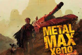 『メタルマックスゼノ リボーン』2020年3月26日発売決定!スクリーンショット&初回特典DLCなど最新情報を公開