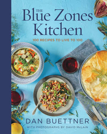 """Cover of """"The Blue Zones Kitchen"""" by Dan Buettner. - National Geographic Books/National Geographic Books/TNS"""