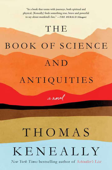 """The Book of Science and Antiquities"" by Thomas Keneally; Atria (289 pages, $28). - Simon & Schuster/TNS/TNS"
