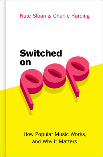 """Switched on Pop: How Popular Music Works, and Why It Matters"" by Nate Sloan and Charlie Harding - Oxford University Press/Seattle Times/TNS"