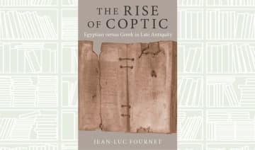 What We Are Reading Today: The Rise of Coptic