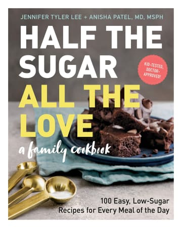 """Half the Sugar, All the Love"" by Jennifer Tyler Lee and Anisha Patel - Workman Publishing/San Diego Union-Tribune/TNS"
