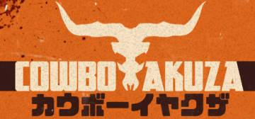 日本の昭和感溢れるストーリーが特徴! 完全新作アクションゲーム『COWBOY YAKUZA』アーリーアクセス版配信!