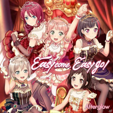 Afterglow 6th Single「Easy come, Easy go!」が発売!ハートフルかつ爽快感あふれるロックアンセム