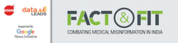FACT AND FIT – Initiative to combat medical misinformation in India