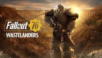 「Fallout 76」の無料大型アップデート「Fallout 76: Wastelanders」が配信!