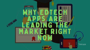 Why Edtech Apps are Leading the Market Right Now