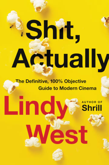 Movies buffs will get a laugh out of this new Lindy West book that asks bizarre questions about blockbuster films