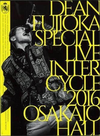 ディーン・フジオカ『DEAN FUJIOKA Special Live 「Inter Cycle 2016」 at Osaka-Jo Hall』