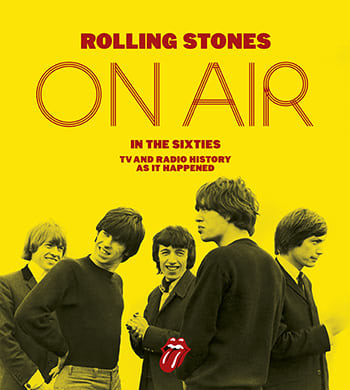 新刊『Rolling Stones On Air In The Sixties』