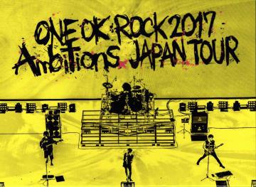 "ONE OK ROCK『ONE OK ROCK 2017 ""Ambitions"" JAPAN TOUR』"