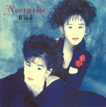 Wink『Nocturne~夜想曲~』