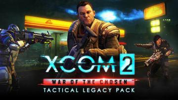 『XCOM 2: 選ばれし者の戦い』新DLC「Tactical Legacy Pack」発表―12月3日までは無料配信に