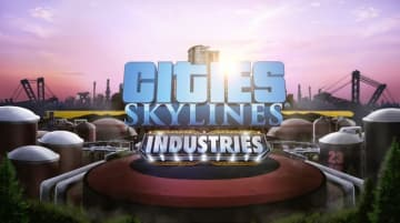 PC/Mac/Linux版『Cities: Skylines』新DLC「Industries」海外発表!
