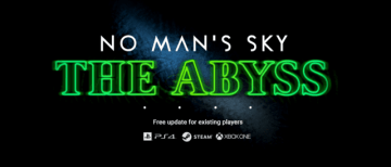 """『No Man's Sky』新アップデート「The Abyss」発表―""""不気味""""な要素が追加に?"""