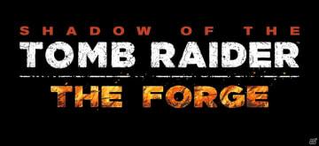 「シャドウ オブ ザ トゥームレイダー」第1弾DLC「THE FORGE」が配信!