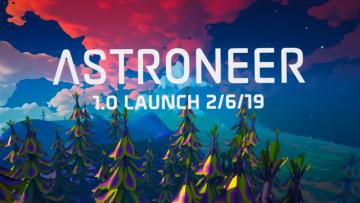 宇宙サバイバルADV『ASTRONEER』正式発売を2019年2月と発表!―v1.0告知トレイラーも公開