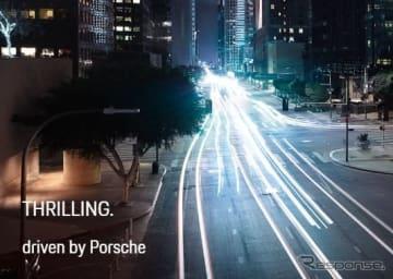THRILLING. driven by Porsche