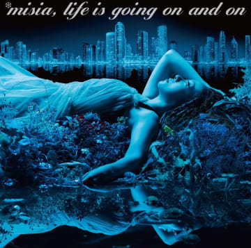 MISIA『Life is going on and on』
