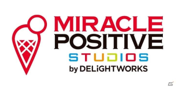 ディライトワークス、制作部の1つを「MIRACLE POSITIVE STUDIOS」と命名―2月5日にスマホ向け新作を発表