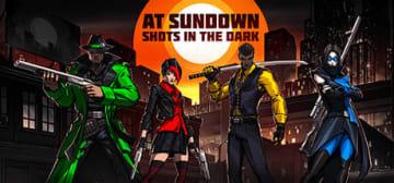 見下ろし型対戦シューター『AT SUNDOWN: Shots in the Dark』Steamにて配信開始!―ステルス要素満点バトル