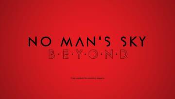 『No Man's Sky』の次期大型アップデート「Beyond」発表!オンラインに焦点を当てた要素を夏に実装予定