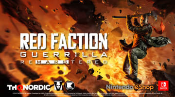 火星で破壊しまくりACT『Red Faction Guerrilla Re-Mars-tered』のスイッチ版が海外発表!