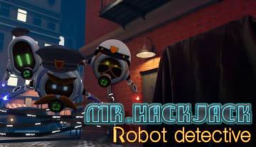 VRパズル『Mr.Hack Jack: Robot Detective』配信開始!15%OFFキャンペーンも実施