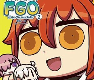 『FGO』「マンガで分かる!FGO」2巻発売記念キャンペーン開催―リヨ氏執筆(奈須きのこ氏未監修)のストーリーが楽しめる!
