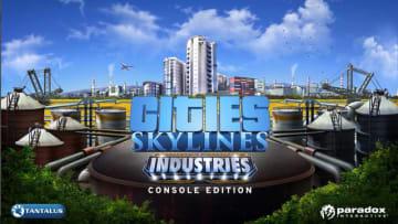 『シティーズ:スカイライン』産業特化型DLC「Industries」PS4/XB1向けに配信開始― トレイラーも公開