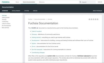 Fuchsia開発者向けサイト(https://fuchsia.dev/)の画面。入門者向けにも丁寧な解説がされている。