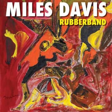 マイルス・デイヴィス『ラバーバンド』
