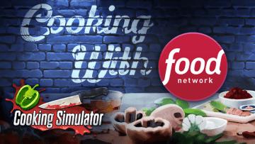 まるで鉄人?『Cooking Simulator』料理番組風キッチンで新モードを楽しめるDLC「Cooking with Food Network」発表
