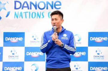 前園真聖がサッカー国際大会「ダノンネーションズカップ」日本大会アンバサダーに決定